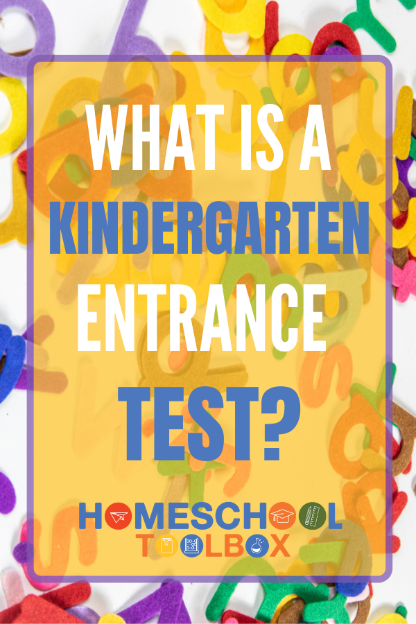 What is a Kindergarten Entrance Test and How is it Used?