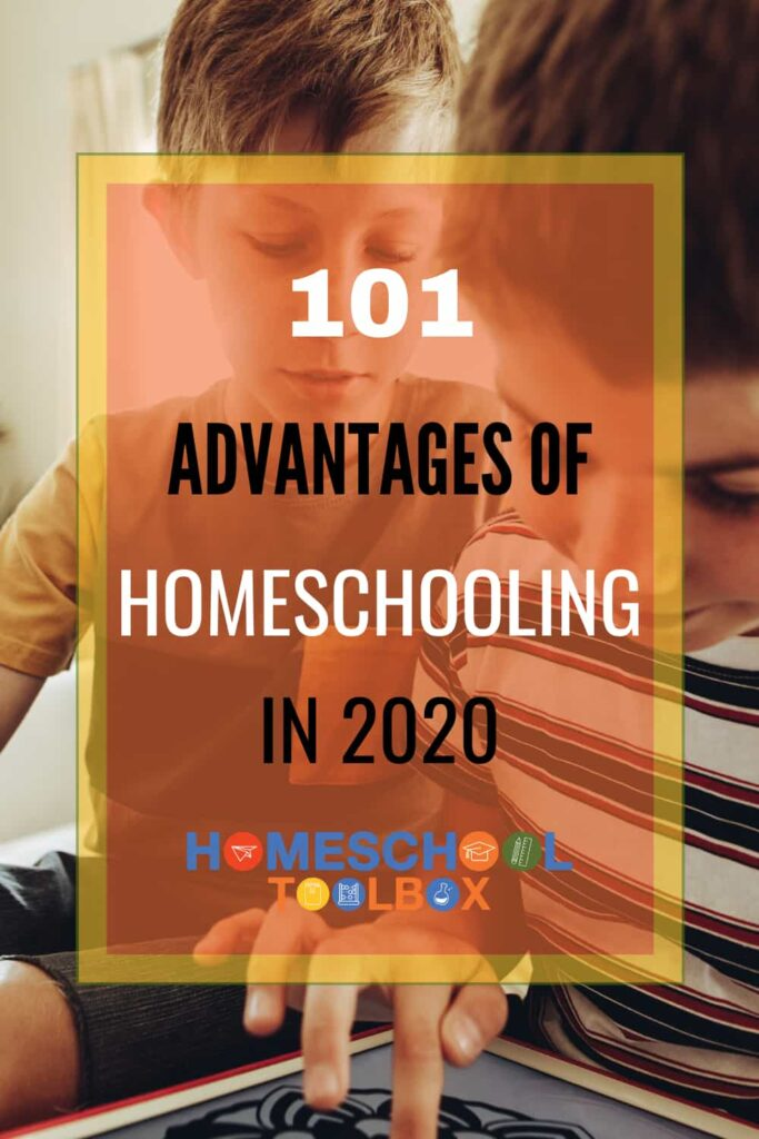 101 Advantages of Homeschooling in 2021