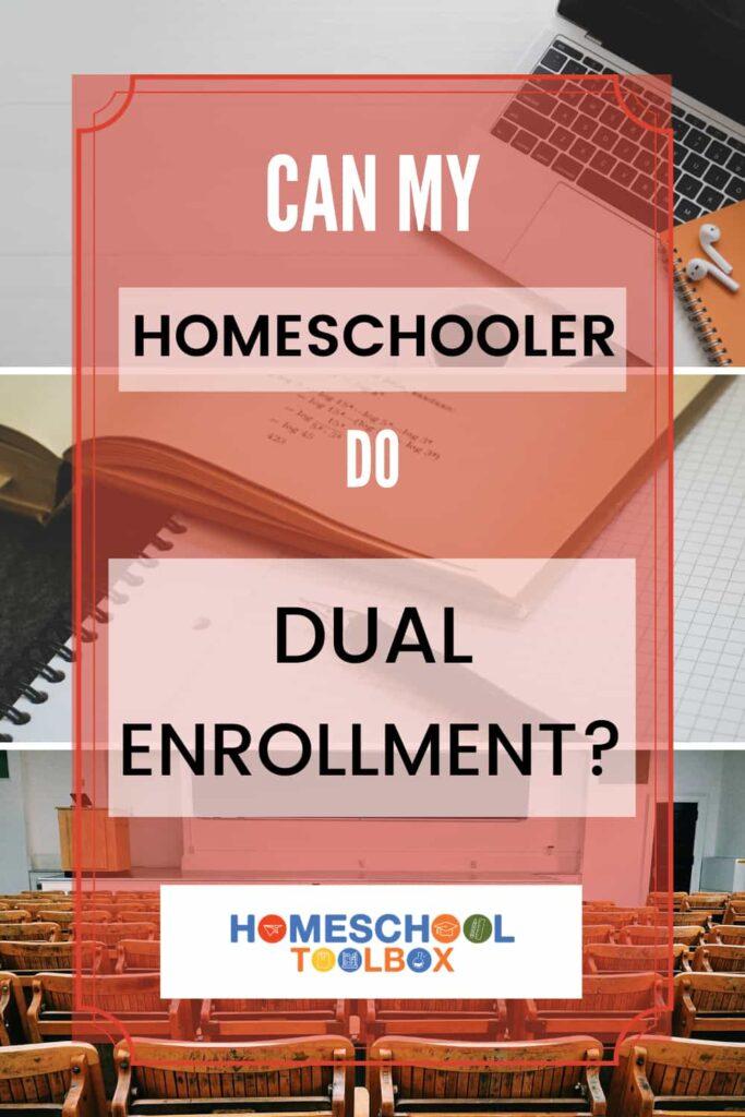 can my homeschooler do dual enrollment pinterest pin image