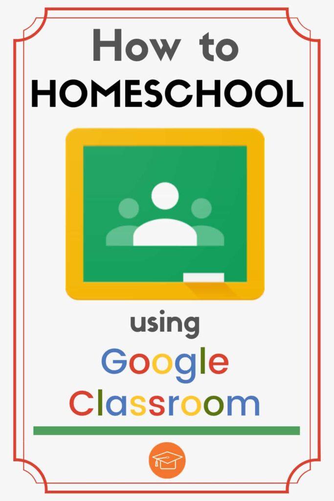how to homeschool using google classroom pinterest pin