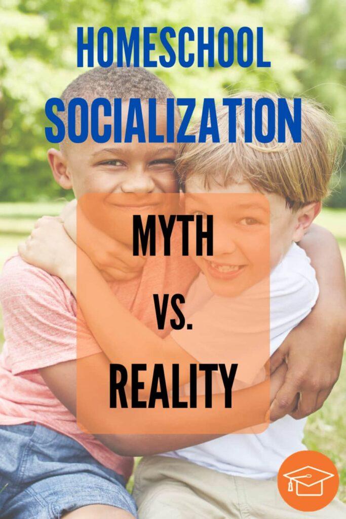 Homeschool Socialization Myth Vs. Reality pinterest pin