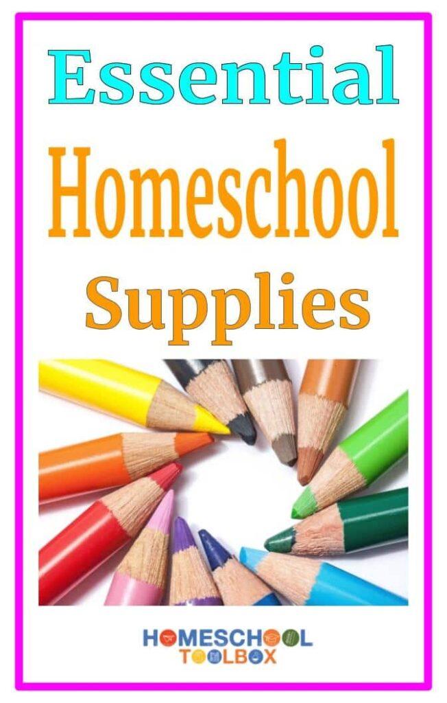 Essential Homeschool Supplies Pinterest pin