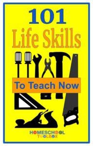 Life skills to teach homeschoolers
