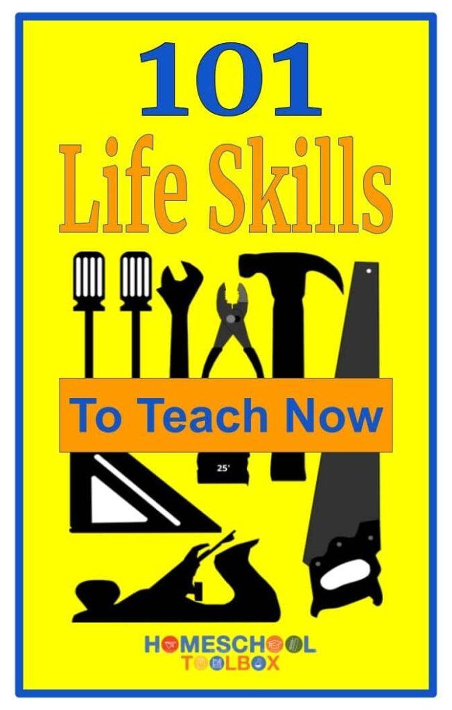 101 Life Skills to Teach Homeschoolers